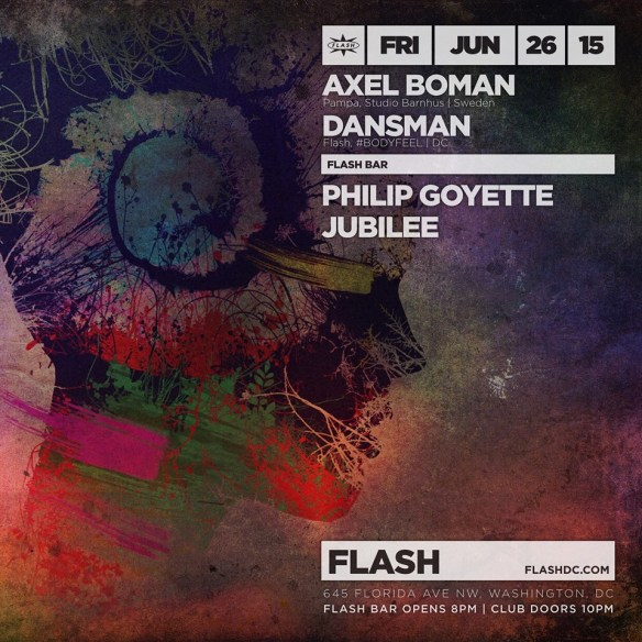 Axel Boman and Dansman at Flash, with Joe L & Patrick Fonseca on the Flash Rooftop and Philip Goyette & Jubilee in the Flash Bar
