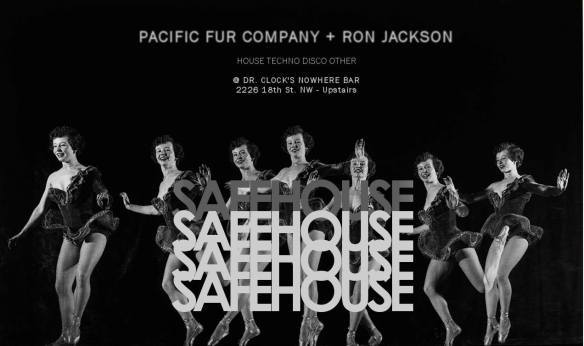Safehouse with Ron Jackson and Pacific Fur Company at Dr. Clock's Nowhere Bar