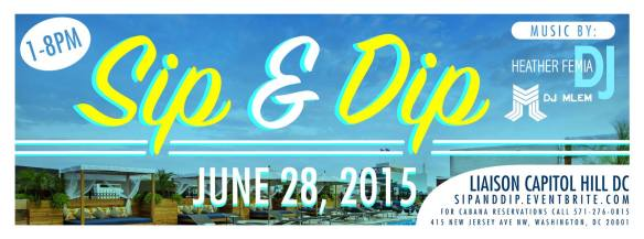 Sip & Dip Rooftop Pool Party with DJ Heather Femia & Mlem at The Liaison Capital Hill Hotel