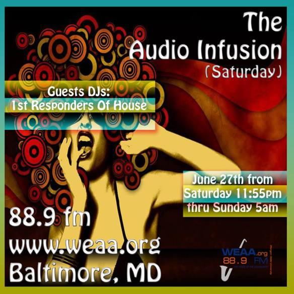 "First Responders' Baltimore Sun mix on 88.9fm Radio ""The Audio InFusion"" program"