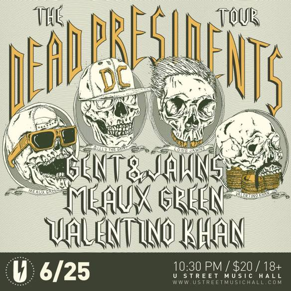 Gent & Jawns, Meaux Green, Valentino Khan with Keylow at U Street Music Hall