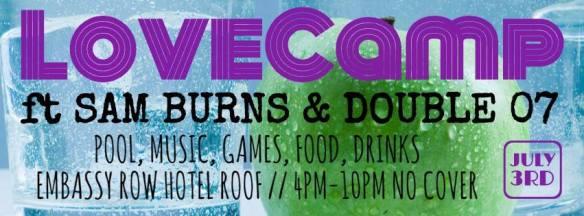 LoveCamp: Ft Sam Burns & DJ Double 07 at Embassy Row Hotel