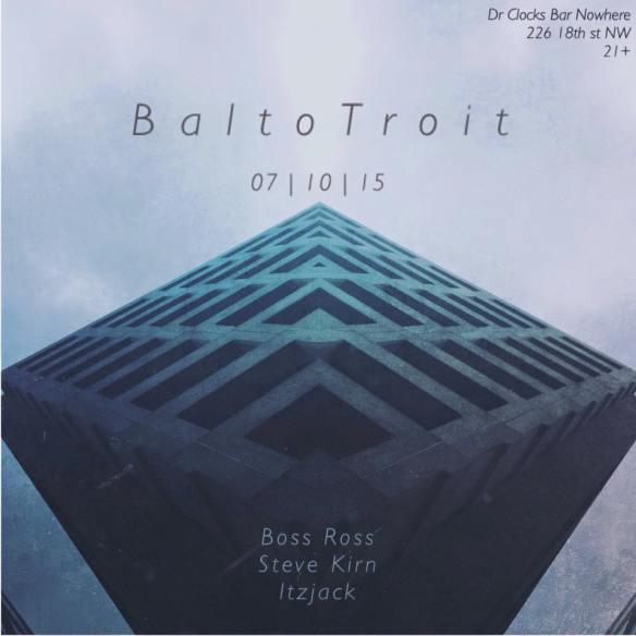 BaltoTroit at Dr. Clock's Nowhere Bar