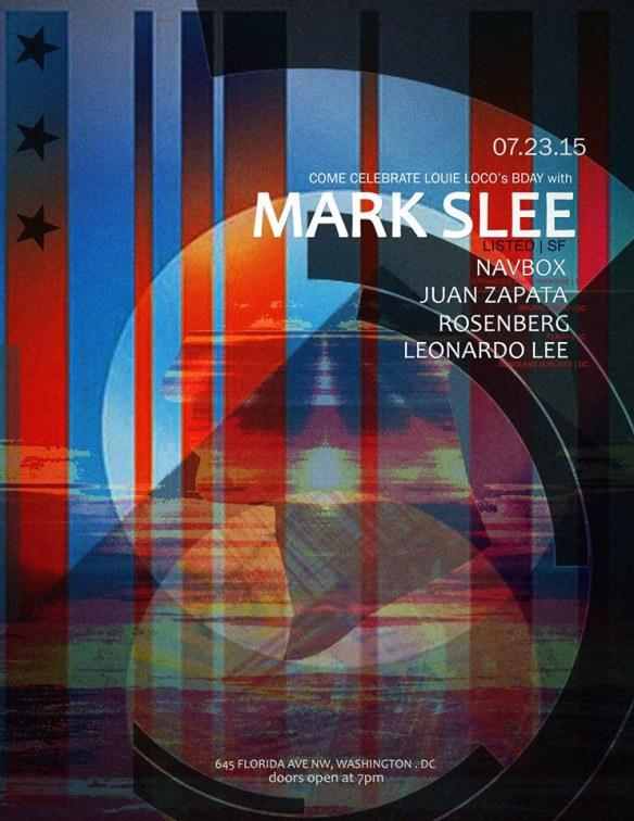 Louie Loco's Birthday with Mark Slee, Navbox, Juan Zapata, Chris Nitti, Rosenberg & Leonardo Lee at Flash
