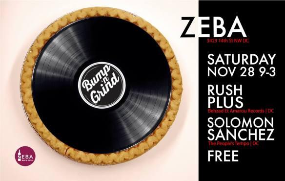 Bump 'n Grind: Thanksgiving Edition w/Solomon Sanchez, Rush Plus (Jackson and Justin) at Zeba Bar