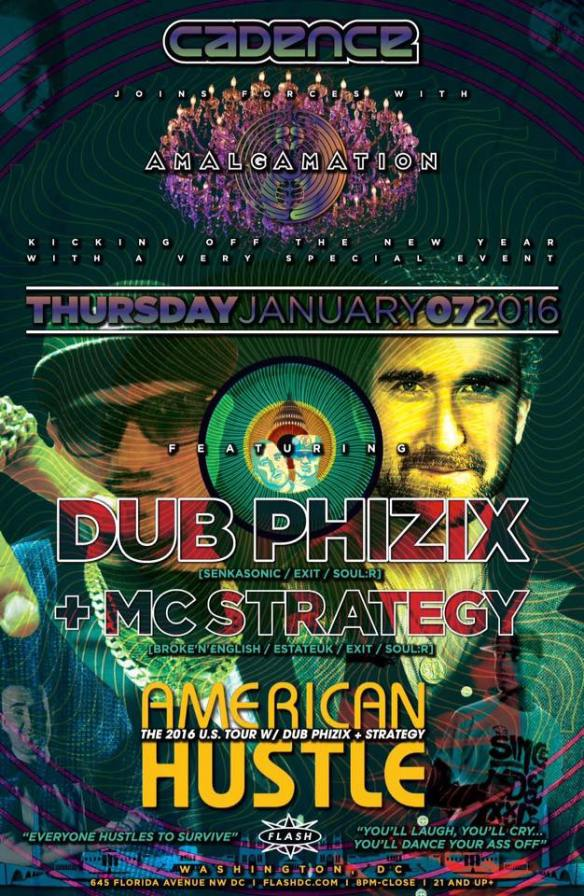 Cadence & Amalgamation present Dub Phizix + MC Strategy at Flash with Ladies of the Underground featuring Jett Chandon, Meegs & Sarah Myers in the Flash Bar