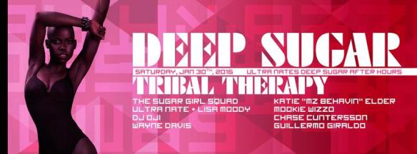 Deep Sugar Countdown Pt. 1 Tribal Therapy featuring Ultra Naté, Lisa Moody, DJ Oji, Wayne Davis, Katie Elder, Guillermo Giraldo, Chase Cuntersson & Mookie Wizzo at The Paradox, Baltimore