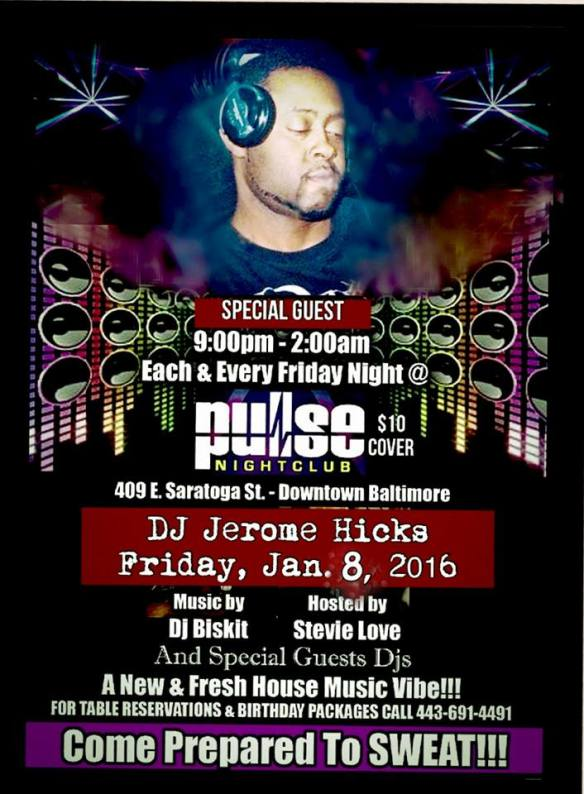 "Pulse Fridays Presents ""The Maestro"" DJ Jerome Hicks! at Pulse Nightclub, Baltimore"