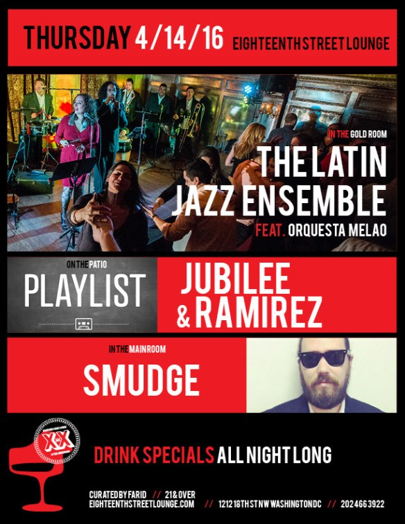 Playlist with Jubilee and Ramirez at Eighteenth Street Lounge