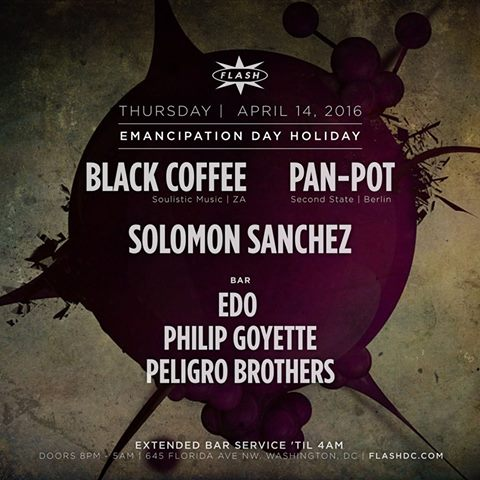 Emancipation Day Holiday: Pan-Pot, Black Coffee, Solomon Sanchez at Flash, with Edo, Peligro Brothers * Philip Goyette in the Flash Bar
