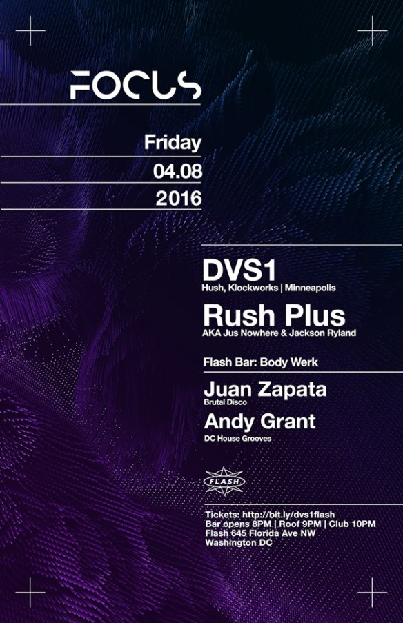 FOCUS: DVS1, Rush Plus at Flash, with Body Werk featuring Andy Grant and Juan Zapata in the Flash Bar