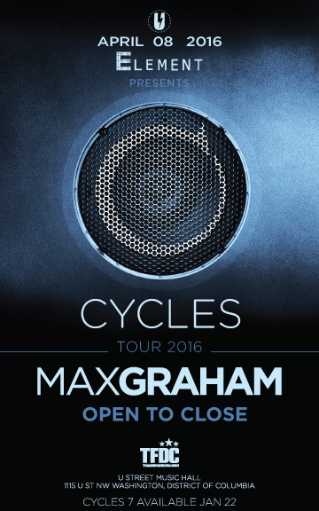Element presents: Max Graham - Open to Close at U Street Music Hall