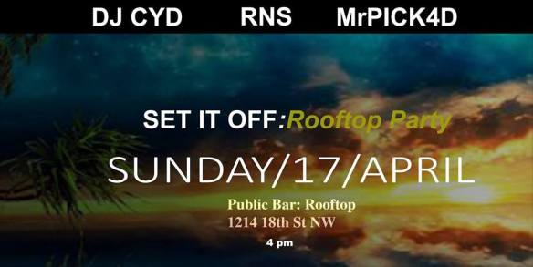 Set It Off: Rooftop Party with RNS, DjCYD & MrPick4d at Public Bar