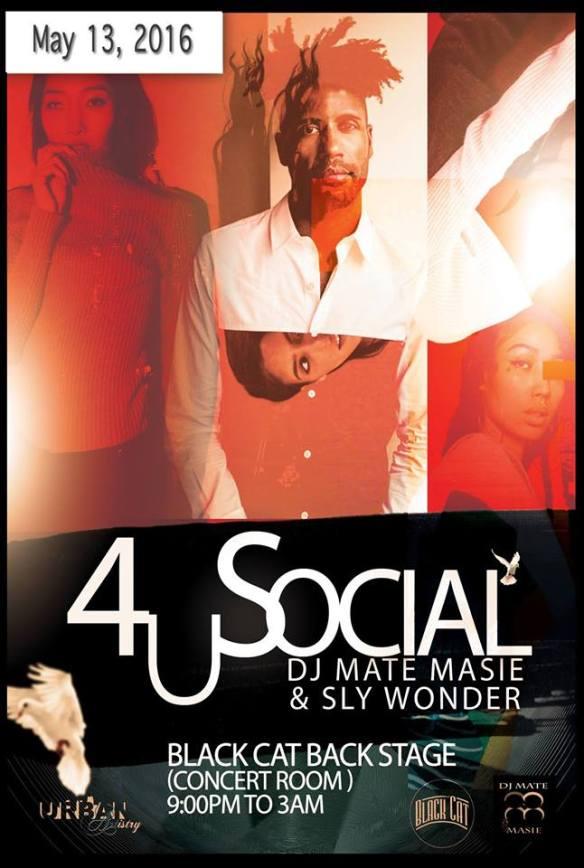 4U Social with DJ Mate Masie & Sly Wonder at The Black Cat
