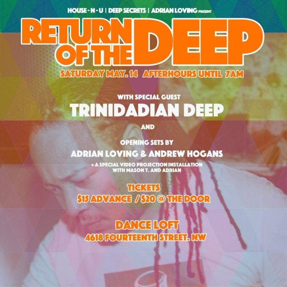 Return Of The Deep with Trinidadian Deep, Adrian Loving and Andrew Hogans at Dance Loft on 14