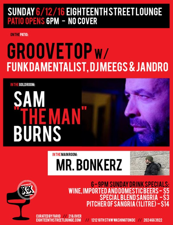 ESL Sundays with Sam the Man Burns, Mr Bonkerz & Groovetop with Funkdamentalist, Dj Meegs and Jandro at Eighteenth Street Lounge