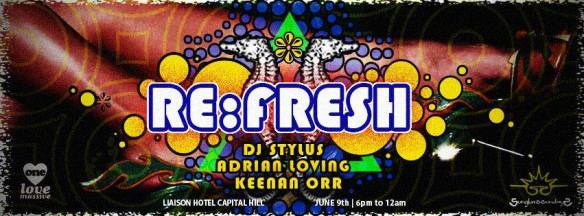 RE:Fresh: DJ Stylus, Adrian Loving & Keenan Orr at Liaison Capitol Hill
