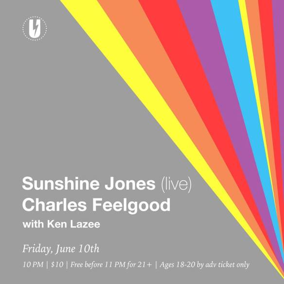 Sunshine Jones (live set) & Charles Feelgood with Ken Lazee at U Street Music Hall