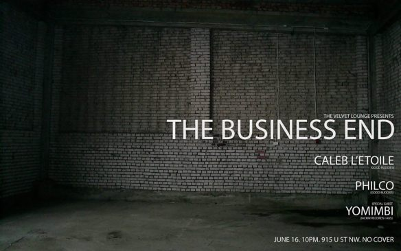 The Business End with Caleb L'Etoile & Philco featuting Yomimbi at The Velvet Lounge
