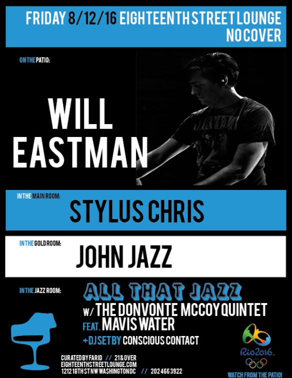 ESL Friday with Will Eastman, Stylus Chris, John Jazz & Conscious Contact at Eighteenth Street Lounge