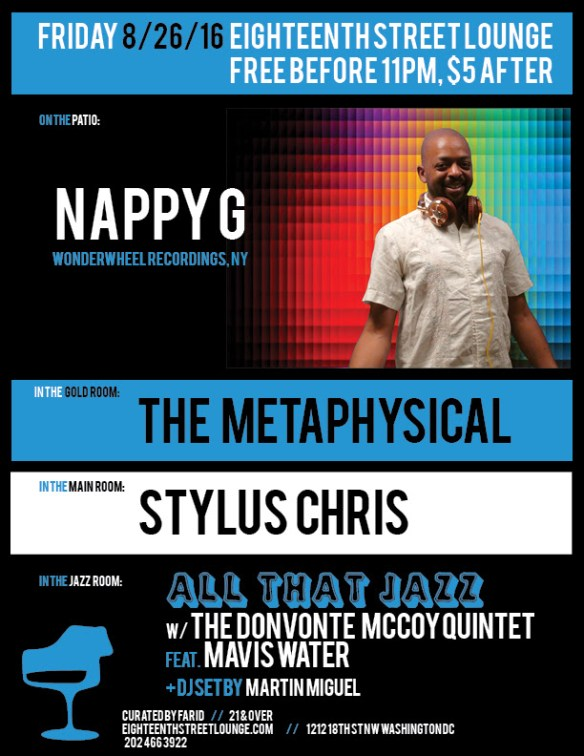ESL Friday wth Nappy G, The Metaphysical, Stylus Chris and Martín Miguel at Eighteenth Street Lounge