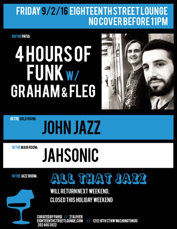 ESL Friday with 4 Hours of Funk with Graham & Fleg, John Jazz & Jahsonic at Eighteenth Street Lounge