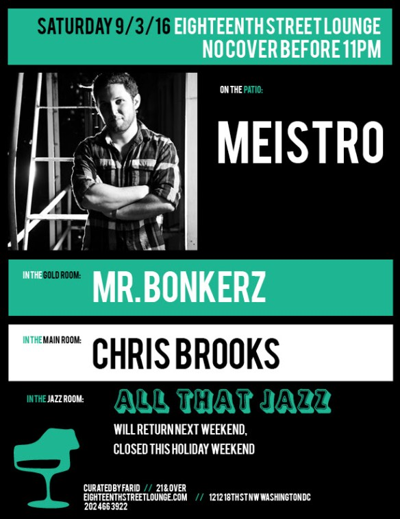 ESL Saturday with Meistro, Mr Bonkerz and Chris Brooks at Eighteenth Street Lounge