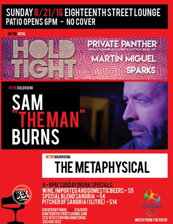 "ESL Sunday with Hold Tight with Private Panther, Martín Miguel & Sparks, Sam ""The Man"" Burns and The Metaphysical at Eighteenth Street Lounge"