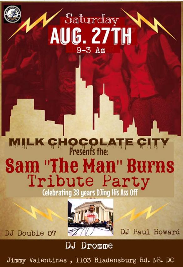"Sam Burns Tribute Party with Sam ""The Man"" Burns, DJ Double 07, DJ Paul Howard and Dromme at Jimmy Valentine's Lonely Hearts Club"