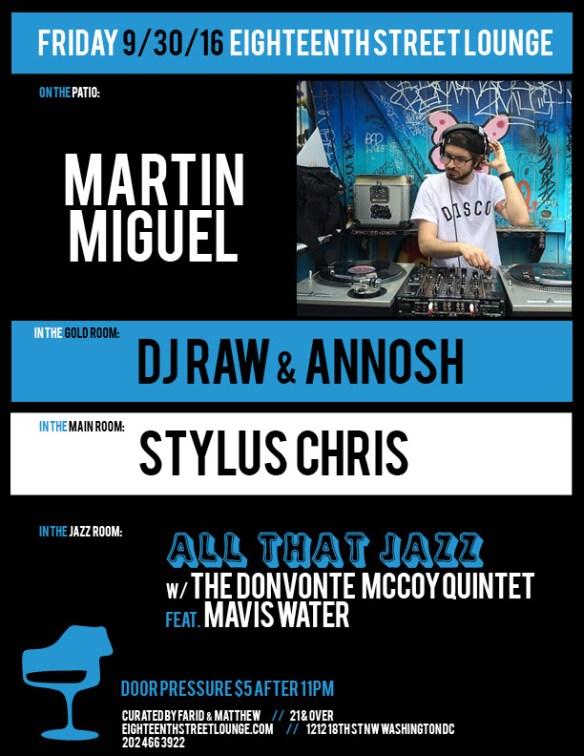 ESL Friday with Martín Miguel, DJ Raw & Anoosh & Stylus Chris at Eighteenth Street Lounge