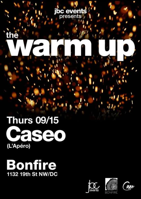 The Warm-Up Happy Hour with Caseo at Bonfire