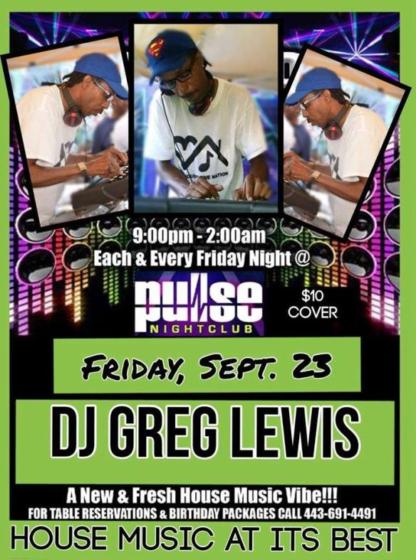 Pulse Friday With Special Guest DJ Greg Lewis at Pulse Nightclub, Baltimore