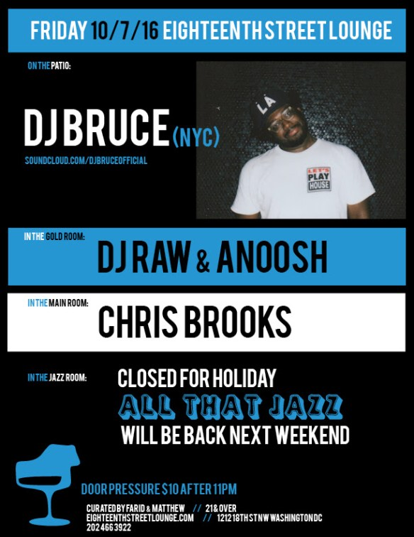 ESL Friday with DJ Bruce, DJ Raw & Anoosh & Chris Brooks at Eighteenth Street Lounge