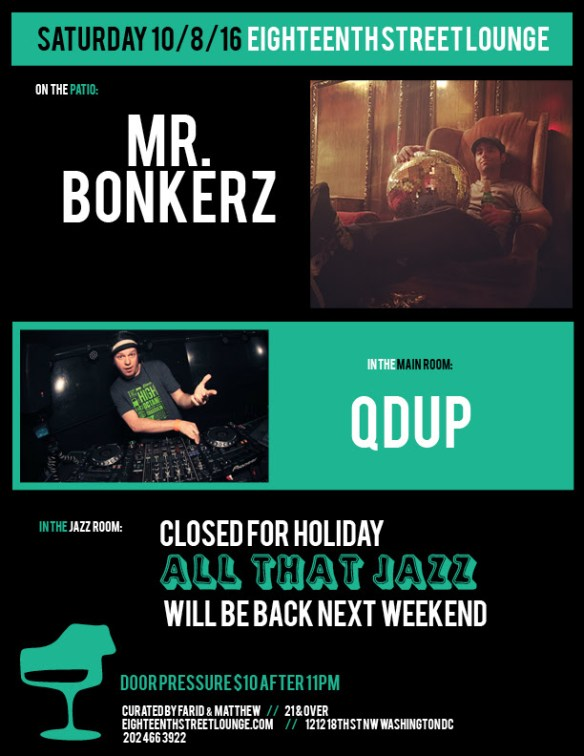 ESL Saturday with Mr Bonkerz and Qdup at Eighteenth Street Lounge