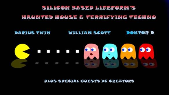 Silicon Based Lifeform: Haunted House and Terrifying Techno with Darius Twin, William Scot and Doktor D at Dr. Clock's Nowhere Bar
