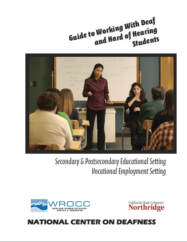 Guide to Working with Deaf and Hard of Hearing Students