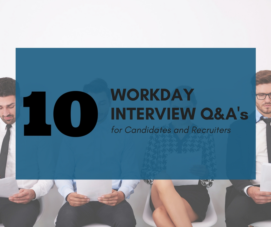 10 Basic Workday Interview Questions for Candidates and Recruiters