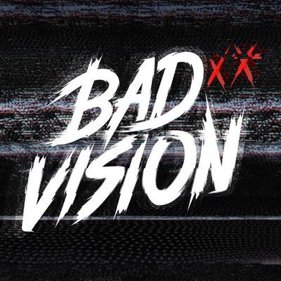 bad vision 2a
