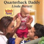Quarterback Daddy by Linda Barrett