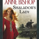 Anne Bishop Shalador's Lady