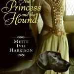 The Princess and the Hound Mette Ivie Harrison