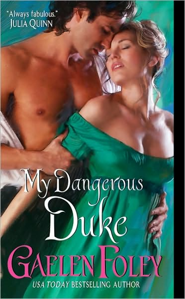 My Dangerous Duke by Gaelen Foley