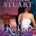 Reckless Anne Stuart