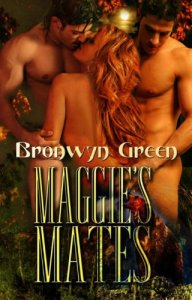 Maggie's Mates by Bronwyn Green