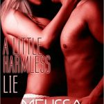 A Little Harmless Lie: Harmless, Book 4 Melissa Schroeder