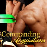 Commanding Acquisitions