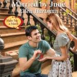 Married by June by Ellen Hartman