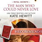 The Man Who Could Never Love by Kate Hewit thumb