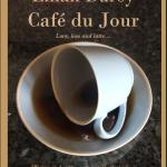 Cafe du Jour by Lillian Darcy