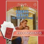The Long Way Home Cheryl Reavis